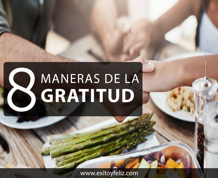 Maneras De La Gratitud Les Hacen Felices La gratitud tiene profundos efectos en el bienestar físico y emocional de la persona.  La gratitud es una actitud que podemos ejercer todos los días, es una actitud que depende  sólo de ti. #vivalavida #gratidao #bendecida #alegria