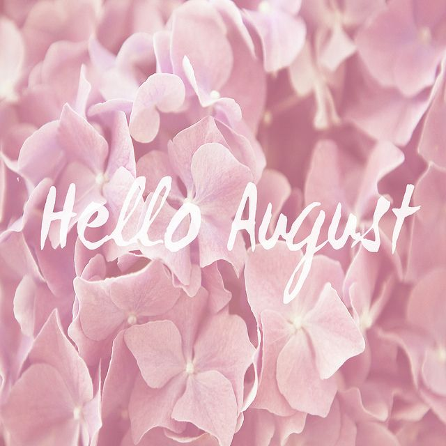 August ♡