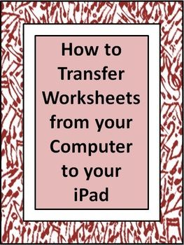 HOW TO... Transfer Worksheets to your iPad $