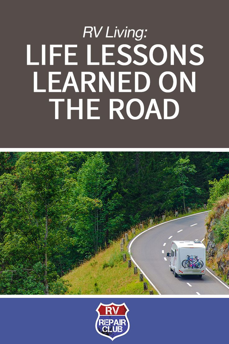 Life for RV Owners: 10 Life Lessons We Learned on the Open Road