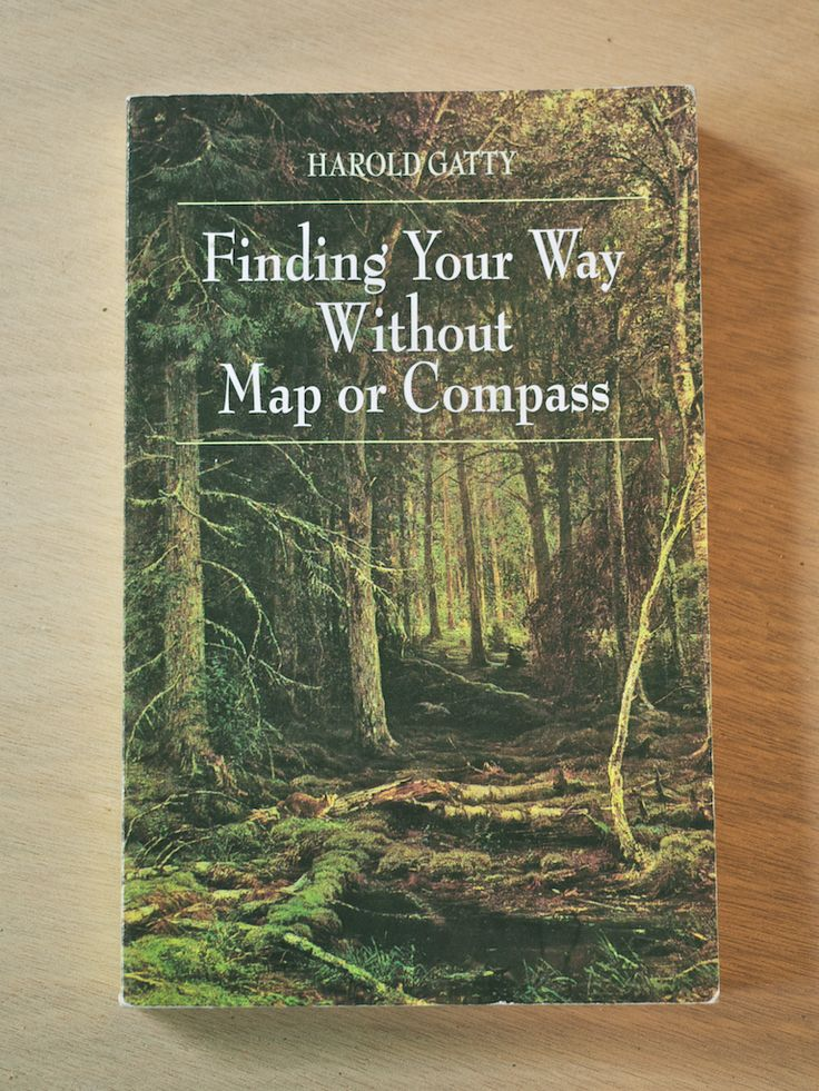 Finding Your Way Without A Map or Compass by Harold Gatty