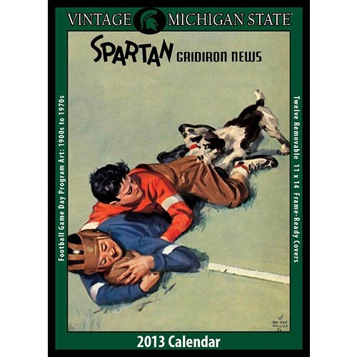 Vintage Michigan State Football Wall Calendar: The 2013 Vintage Michigan State Spartans Football Calendar features archival-quality images of vintage game-day football program art from the early 1900s – 1960s.  http://www.calendars.com/Michigan-State-Spartans/Vintage-Michigan-State-Football-2013-Wall-Calendar/prod201300009743/?categoryId=cat00621=cat00621#