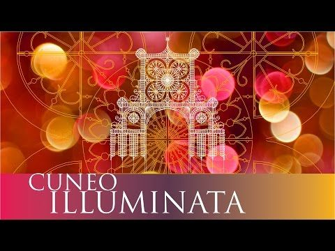 Cuneo illuminata 2015 - YouTube