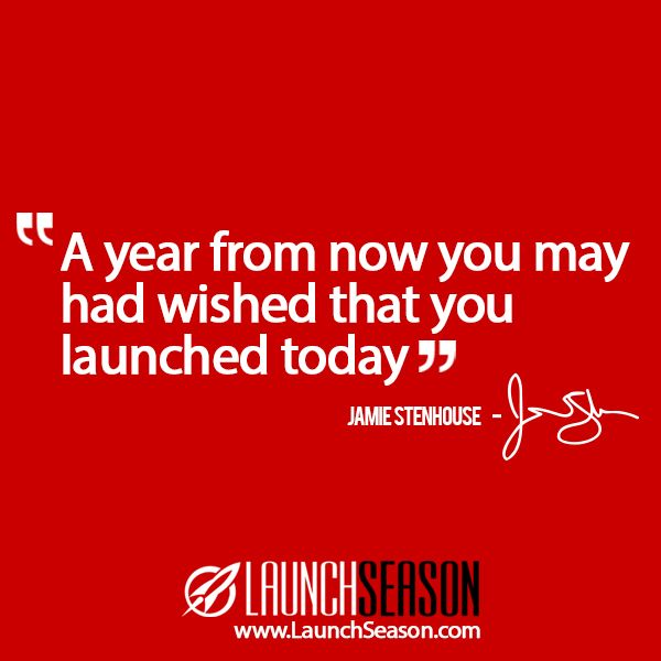 """Taken from my video series """"Launch Season"""". Watch it for free at: launchseason.com"""