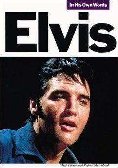 Elvis In His Own Words -kirja