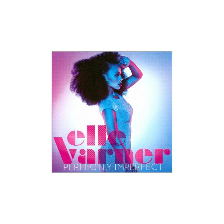 Elle Varner - Perfectly Imperfect (CD)