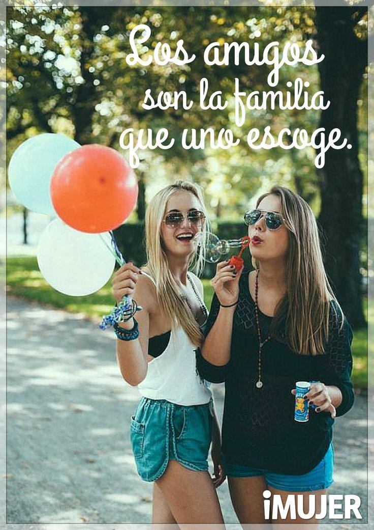 #Frases  Los #amigos son la #familia que uno escoge.