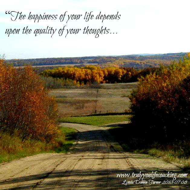 #quote The happiness in your life depends on the quality of your thoughts.