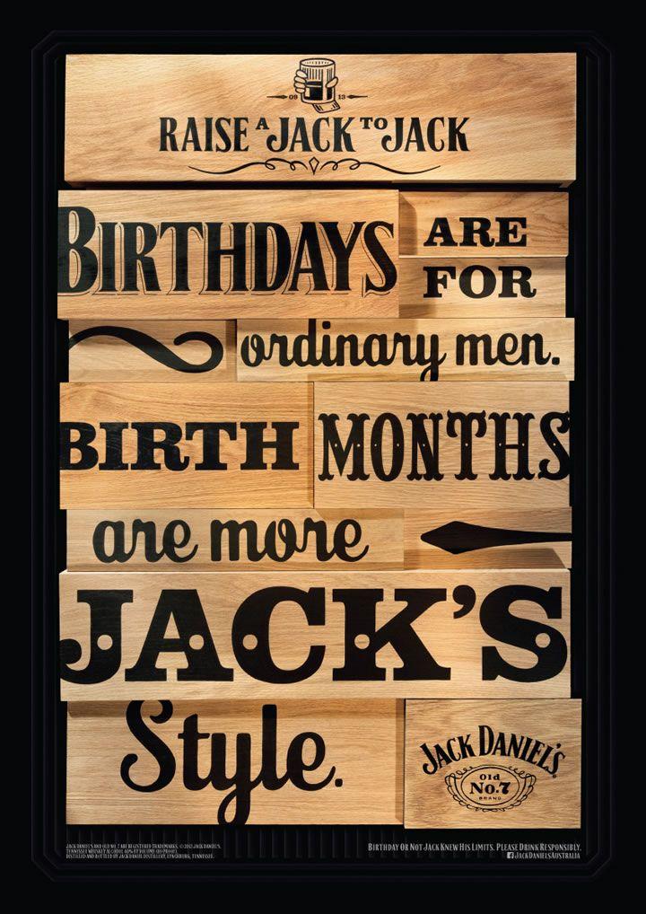 For Mr Jack Daniel's Birthday, des affiches en bois pour l'origine et un gros travail de typo #Bravo