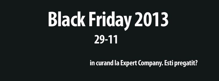 Black Friday 2013, in curand!