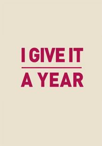 New Trailer For 'I Give It A Year' now up on thelowdownunder.com