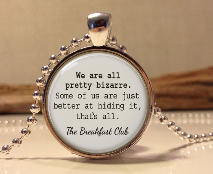The Breakfast Club quote pendant.  The Breakfast Club words necklace.(breakfast #1) by Hadaskolcollection on Etsy https://www.etsy.com/listing/180792666/the-breakfast-club-quote-pendant-the