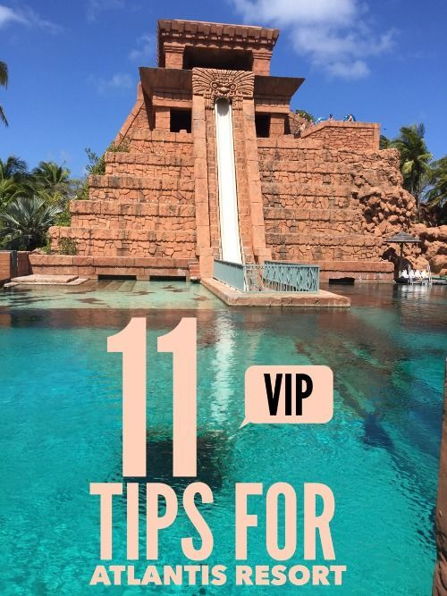 11 VIP Tips for Atlantis Resort, Bahamas - Traveling Mom