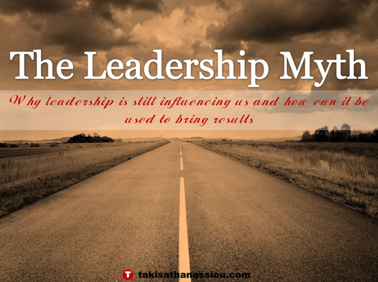 What is leadership and what are the myths surround it? what are the facts. Check some approaches here!