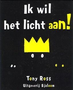 Thema licht en donker - Ik wil het licht aan - Tony Ross