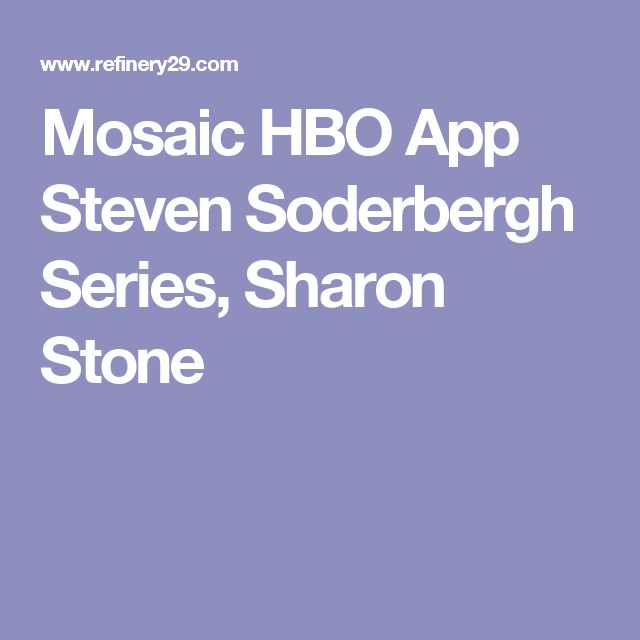 Mosaic HBO App Steven Soderbergh Series, Sharon Stone