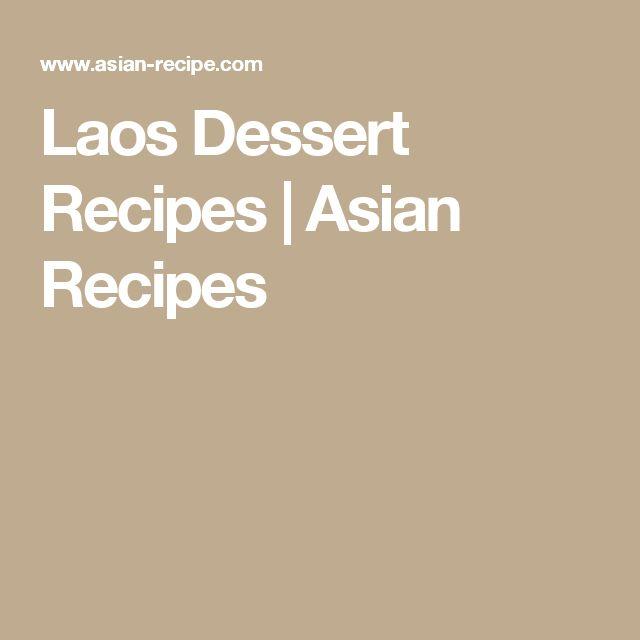 Laos Dessert Recipes | Asian Recipes
