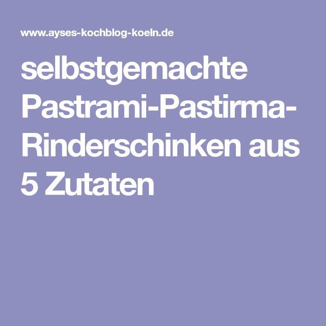 selbstgemachte Pastrami-Pastirma-Rinderschinken aus 5 Zutaten