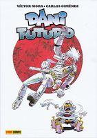 Dani Futuro, de Giménez y Víctor Mora, editado por Panini Comics desde el blog de FLorentino Flórez en TBEO Y NO LO CREO