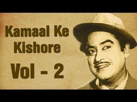 Kishore Kumar Superhit Songs Collection - Vol 2 - Kamaal Ke Kishore - YouTube