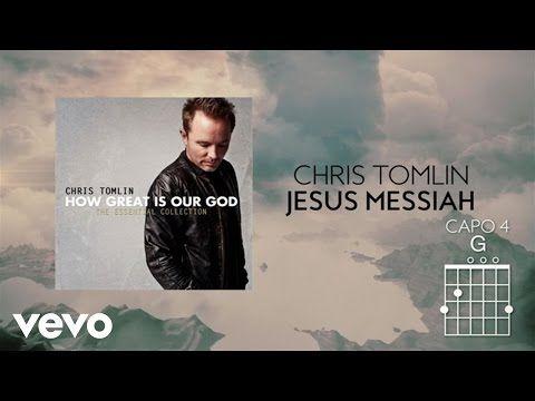 Chris Tomlin - Jesus Messiah (Lyrics And Chords) - YouTube