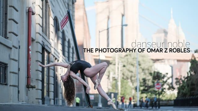 Danseur Noble - The Photography of Omar Z Robles  de Gareth Pon