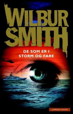 De som er i storm og fare av Wilbur Smith ; Henning Kolstad (Oversetter) fra Bokkilden. Om denne nettbutikken: http://nettbutikknytt.no/bokkilden-no/