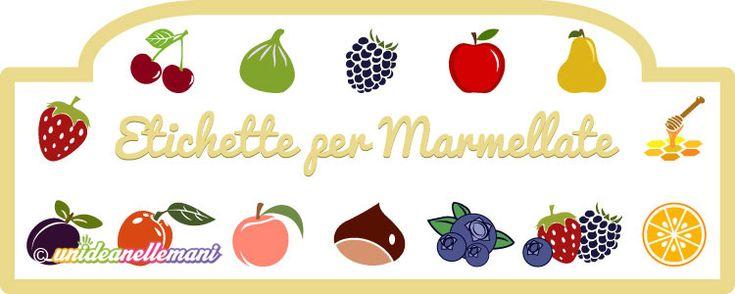 """etichette per marmellate da stampare Gratis sul sito a  """"Stampabili"""" Tuttti i tipi di frutta"""