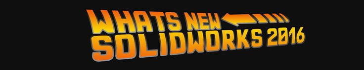 Great Scott! It's that time of year again and the launch of SOLIDWORKS 2016 is quickly approaching! CAPINC is kicking-off the launch of SOLIDWORKS 2016 at our annual user event in Boxborough, MA. We're happy to announce that our event will primarily focus on What's New in SOLIDWORKS 2016, designed to give you a preview into the updates that will help you and your company continue on your journey of improving engineering productivity. CLICK TO SEE AGENDA!