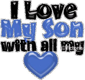 I Love My Son Quotes | LOVE MY SON Graphics Code | I LOVE MY SON Comments & Pictures