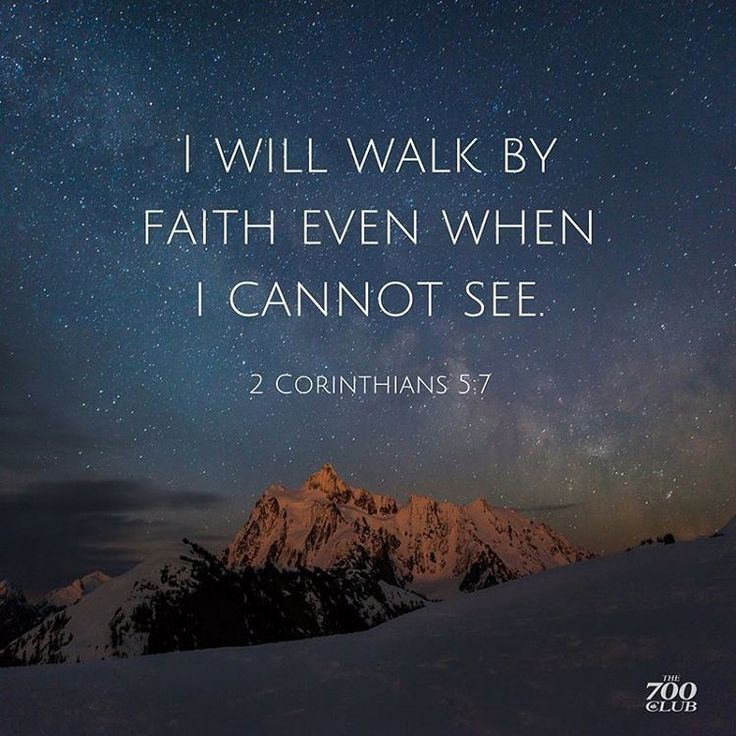 """Will you walk by faith? Type """"I WILL"""" in the comments below if you will.  #Walk #ByFaith #Faith #Trust #Hope #Love #Peace #Bible #Scripture #Wisdom #TheGospel"""
