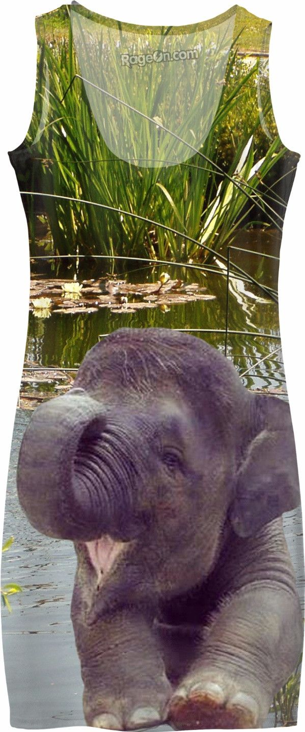 Check out my new product https://www.rageon.com/products/elephant-and-water-simple-dress?aff=BWeX on RageOn!