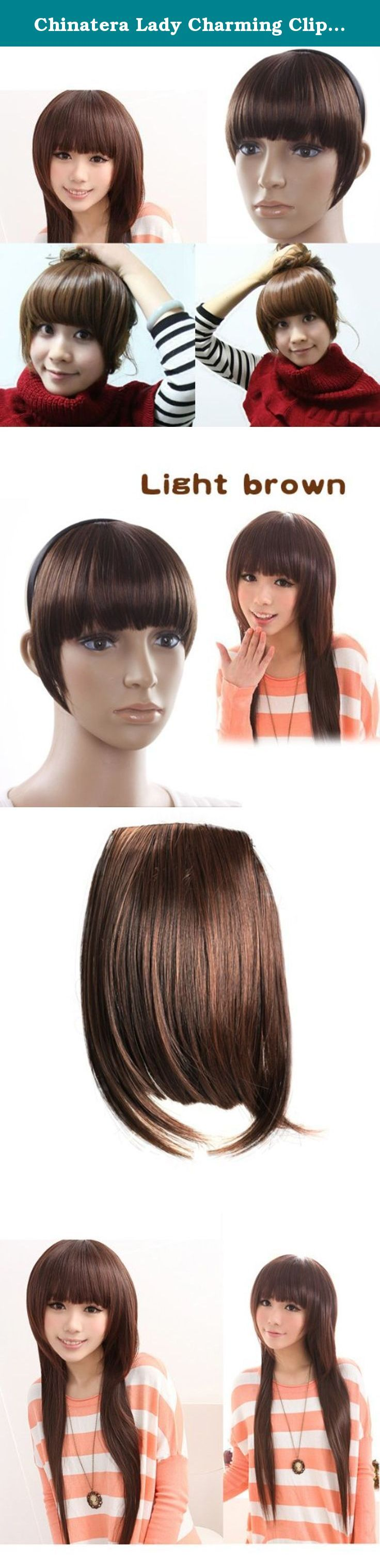 Chinatera Lady Charming Clip On Bangs Fringe Clip Light Brown Hair Extension. Brand new and high quality Length (approx): middle part: 16.5cm ,side part: 22cm( you can cut as desired) Width (approx): 8cm Clip in hair extension are instant, they can be fitted at home in minutes with no need of help from a hair stylist. Stunning clip in bang fringe naturally blends into your own hair. Attached for easy and secure attachment. Ideal for day-to day use No need to cut your hair for bang fringe...