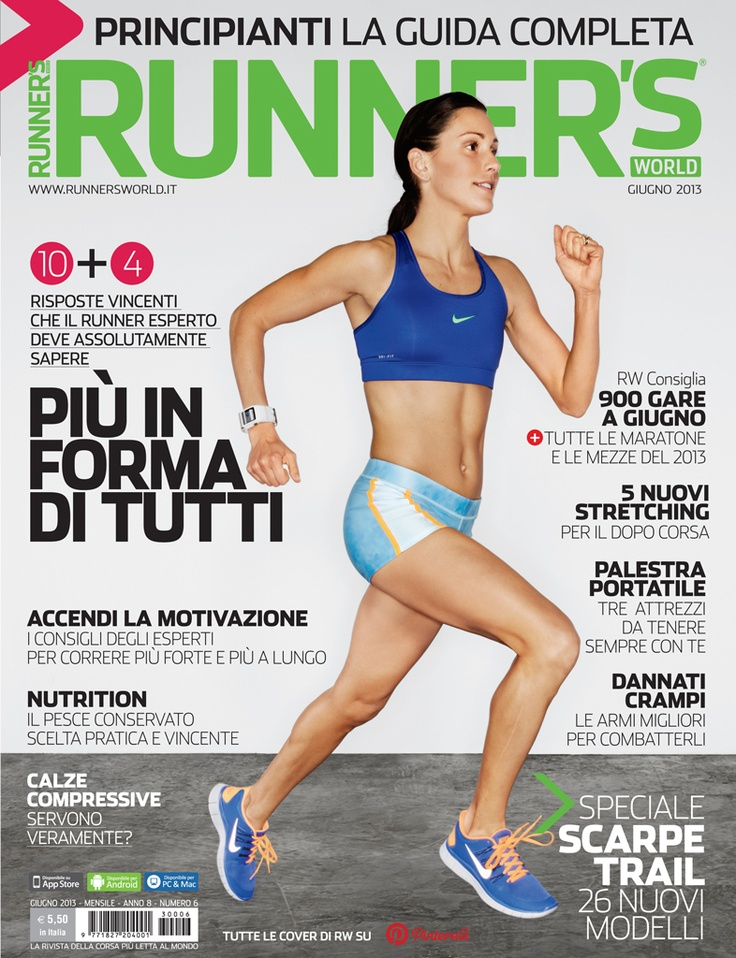 Runner's World Italia, Anno 8, Numero 6, Giugno 2013 - www.runnersworld.it