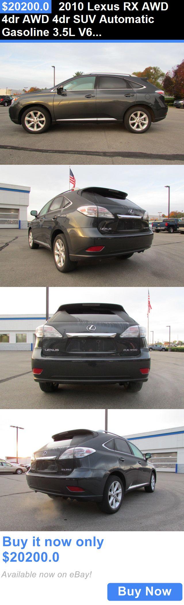 SUVs: 2010 Lexus Rx Awd 4Dr Awd 4Dr Suv Automatic Gasoline 3.5L V6 Cyl Grey BUY IT NOW ONLY: $20200.0