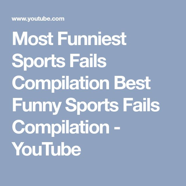 Most Funniest Sports Fails Compilation Best Funny Sports Fails Compilation - YouTube