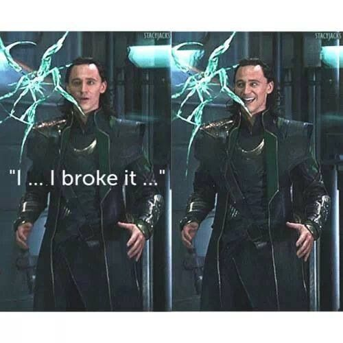 "Loki funny I love his face one minute it's ""oh shoot I broke the glass"" and the next it's ""yay I broke it""  :)"