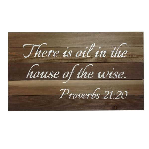 Essential Oil Sign - There is Oil in the House of the Wise: Proverbs 21:20