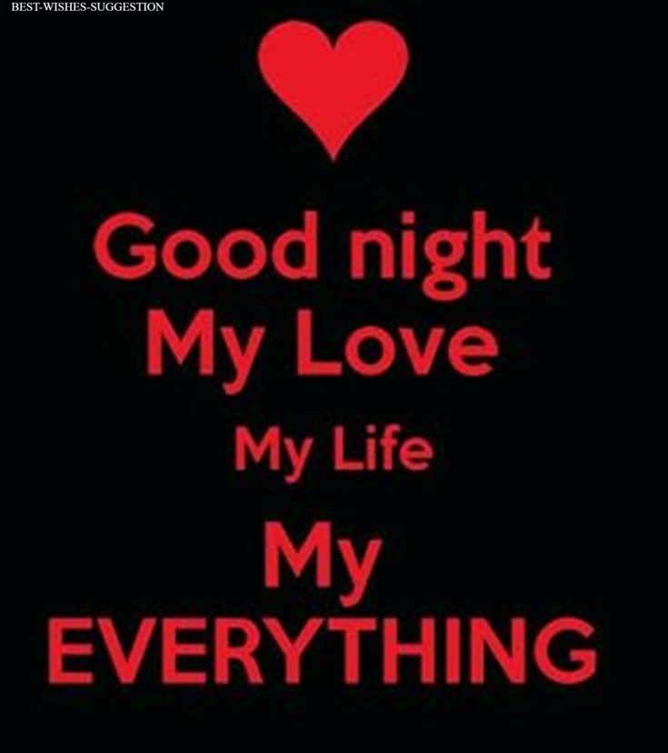 Goodnight My Love My Life My Everything Good Night Love Quotes Night Love Quotes Good Night Love Messages