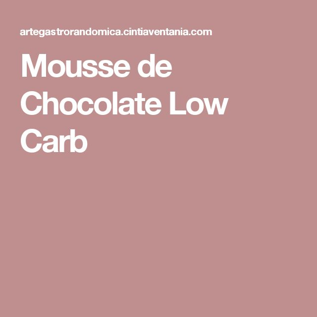Mousse de Chocolate Low Carb