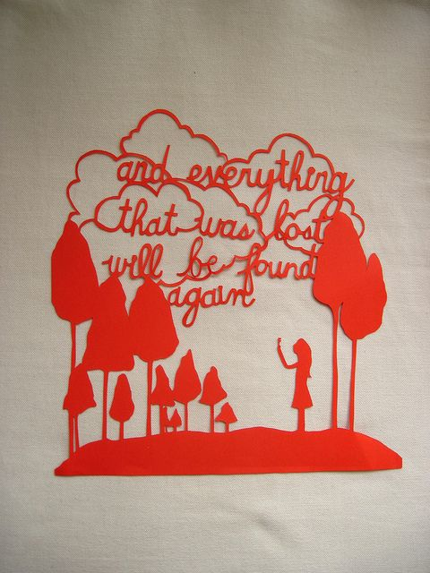 """""""and everything that was lost, will be found again"""".: Beautiful Thoughts, Lost, Design Papercuts, Search, Paper Art, Photo Sharing, Pretty Things, Inspirational Quotes, Paper Cutting"""