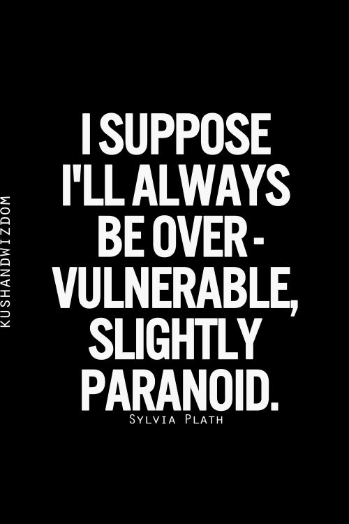 You ARE paranoid when you've been done crazy things to!  Thank goodness for the few guys I've dated that weren't crazy, lazy, malicious, or abusive, because they give me hope!  So many scary things have happened to me...and they're impossible to forget.  A woman shouldn't have to wonder on every date she goes on if the guy will try to hurt or kill her.  YOU try not jumping at everything that goes bump in the night, or stay calm when exes do malicious things for amusement.  At least I know…