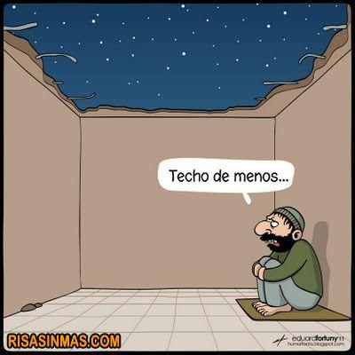 "Spanish comic joke ""techo"" de menos. Who gets it?  Good class starter."