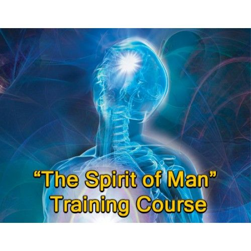 The Spirit of Man Complete Training Course
