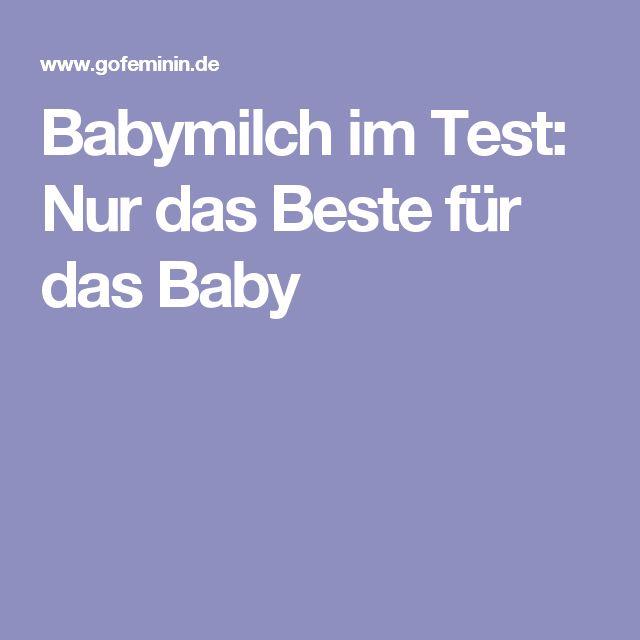 Babymilch im Test: Nur das Beste für das Baby