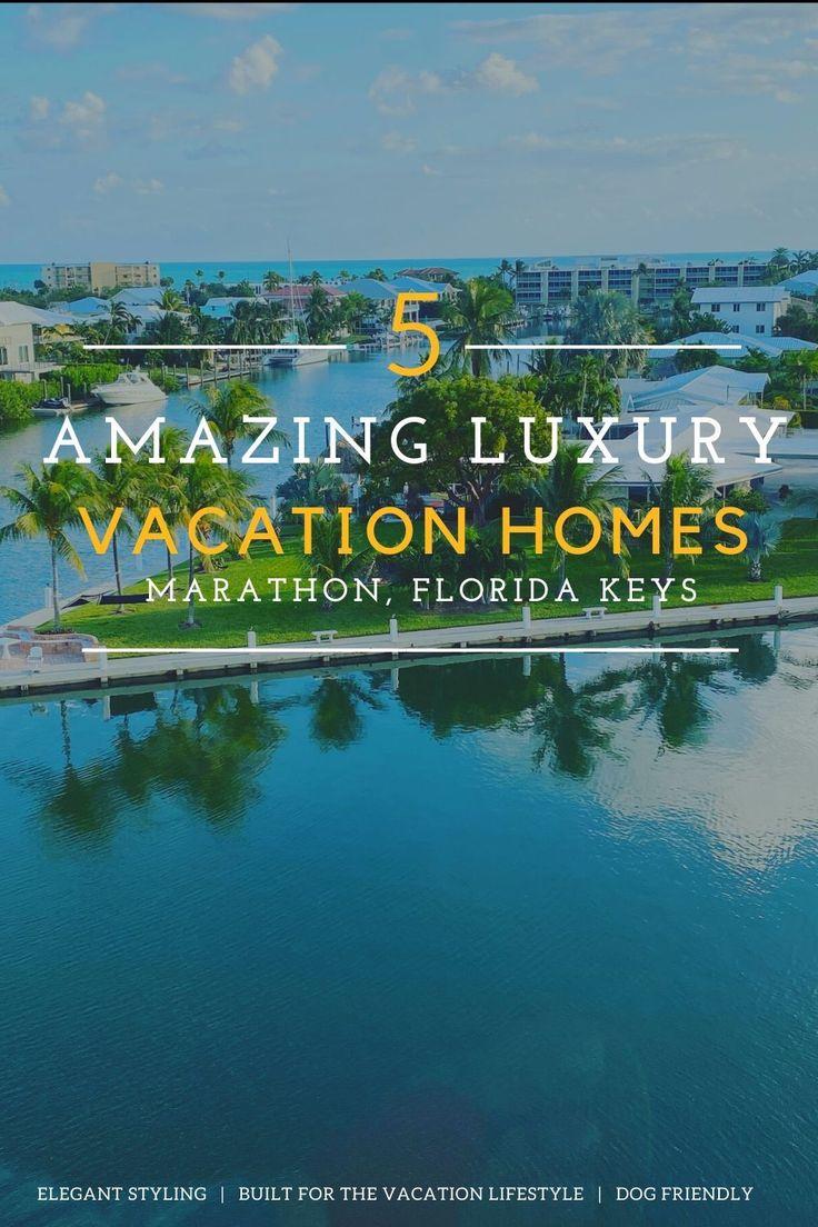 5 amazing luxury vacation rentals in marathon florida keys