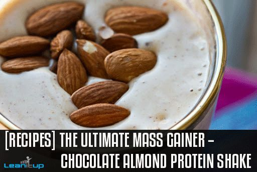 [Recipes] The Ultimate Mass Gainer -- Chocolate Almond Protein Shake. Build BIG muscle fast and naturally with this delicious, nutty protein shake. And if muscle growth isn't your main goal, cut it in half for a lower calories, fat-burning, protein-packed snack.