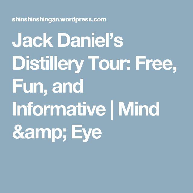 Jack Daniel's Distillery Tour: Free, Fun, and Informative | Mind & Eye