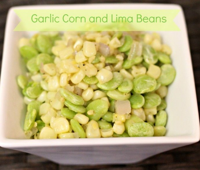Garlic Corn And Lima Beans Recipe Vegetables Salts And Frozen