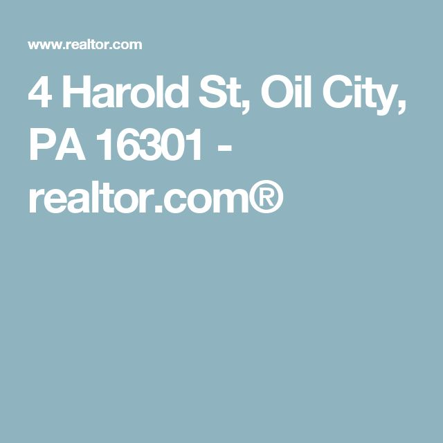 4 Harold St, Oil City, PA 16301 - realtor.com®